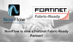 NoviFlow is now a Fortinet Fabric-Ready Partner!