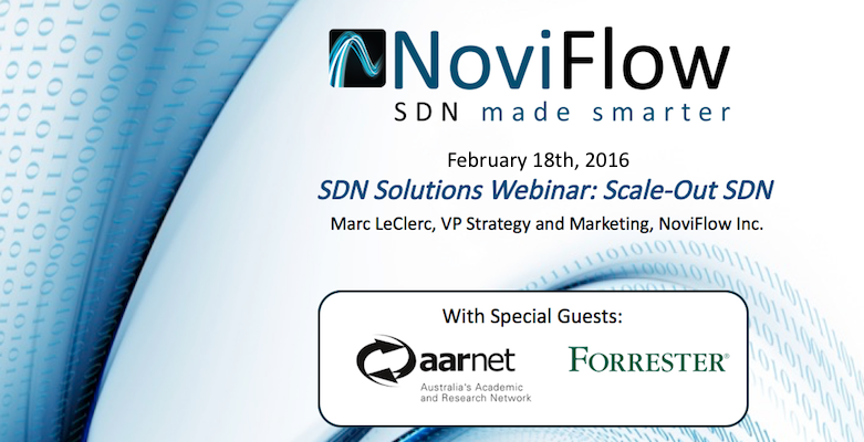 NoviFlow Webinar: Scale-Out SDN – Recording Now Available Online,