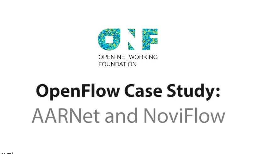 OpenFlow Case Study:  AARnet and NoviFlow,