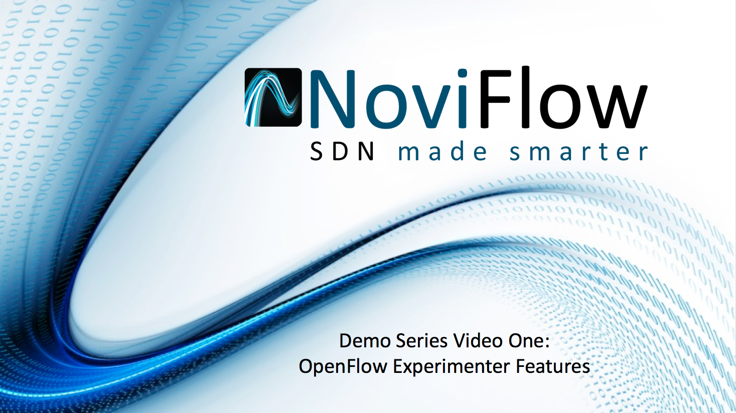 NoviFlow Video One: OpenFlow Experimenter Features,