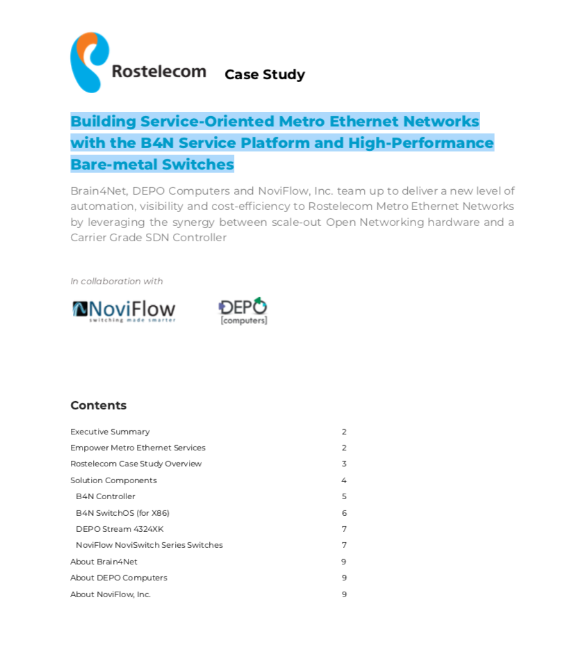 Rostelecom case study: Building Service-Oriented Metro Ethernet Networks with SDN and High-Performance Bare-metal Switches,