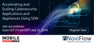 Webinar with Mobile World Live: Accelerating and Scaling Cybersecurity with SDN