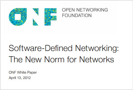 Software-Defined Networking: The New Norm for Networks,