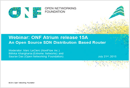 NoviFlow chairs webinar on ONF Atrium Release 15A: An open source SDN distribution based router,