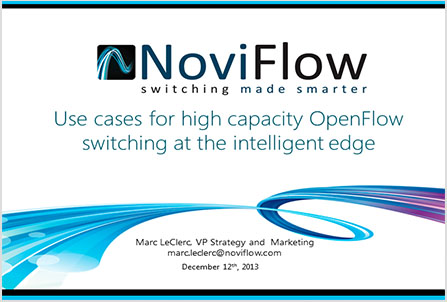 Use Cases for High Capacity OpenFlow Switching in Intelligent Edge Applications,